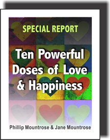 Ten Powerful Doses of Love and Happiness