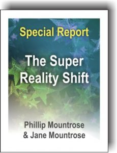 The Super Reality Shift Special Report