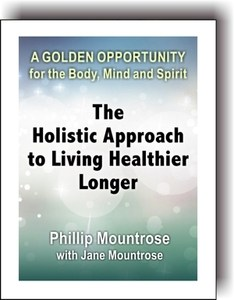 The Holistic Approach to Living Healthier Longer Cover