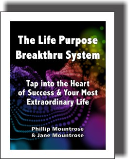 The Life Purpose Breakthru System