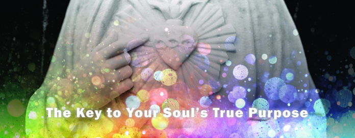 Your Souls True Purpose